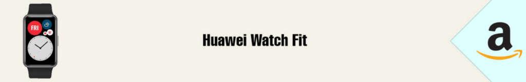 Banner Amazon Huawei Watch Fit