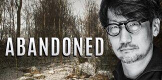 Abandoned Hideo Kojima