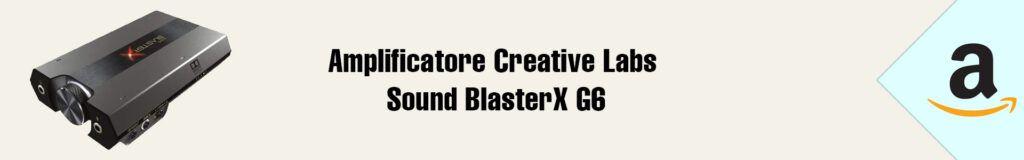 Banner Amazon Creative Labs Sound BlasterX G6