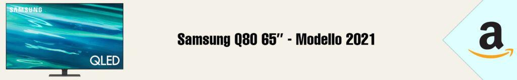 Banner Amazon Samsung Q80 65 2021